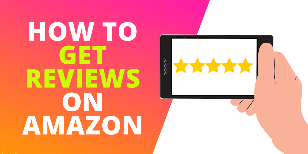 How To Get Reviews on Amazon [UPDATED 2019 – INFOGRAPHIC]