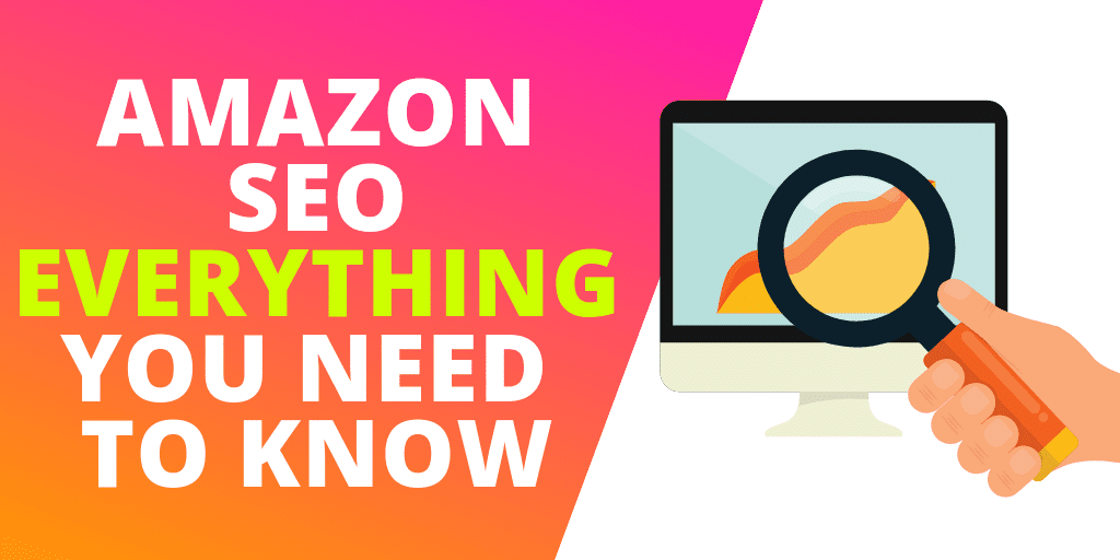 Amazon SEO: EVERYTHING You Need To Know [GUIDE & INFOGRAPHIC]