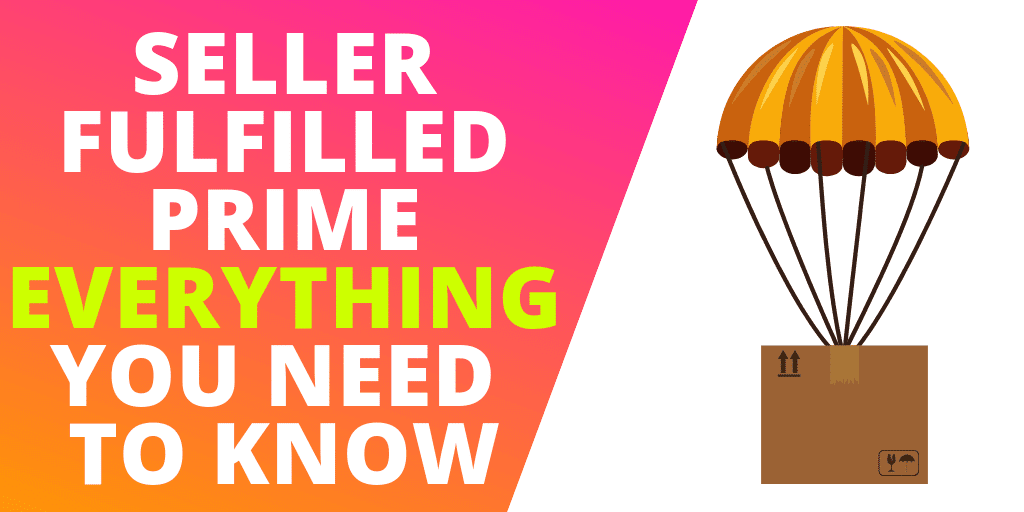 Seller Fulfilled Prime: EVERYTHING Amazon Sellers Need To Know [INFOGRAPHIC]