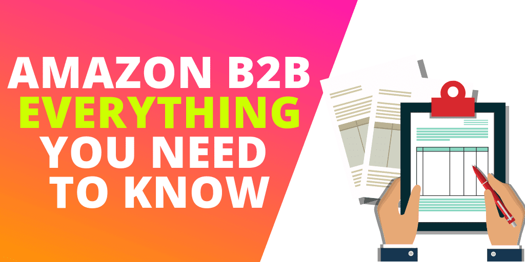 Amazon B2B: EVERYTHING Sellers Need To Know About Amazon Business