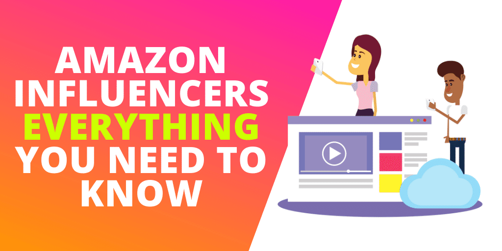 Amazon Influencers Everything Brands Need To Know [INFOGRAPHIC]